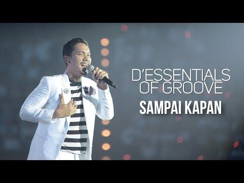 download lagu D`essentials Of Groove - Sampai Kapan  Deog Jakarta gratis