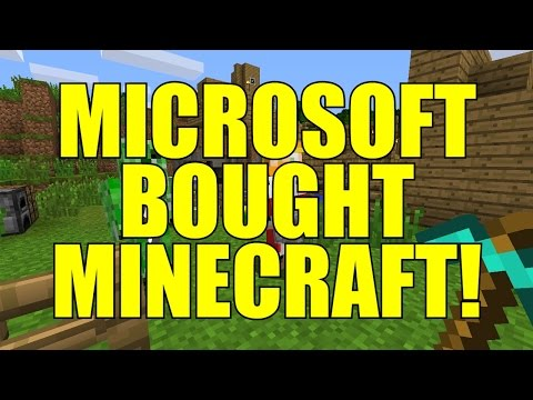 BREAKING NEWS: Microsoft Bought Minecraft Creator