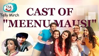 Cast of the Upcoming Show Meenu Mausi