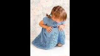 Детское Платье Спицами - 2018 / Children's Dress Knitting Needles / Stricknadeln für Kinder