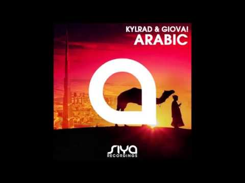 Kylrad & Giova - Arabic (Radio Edit)