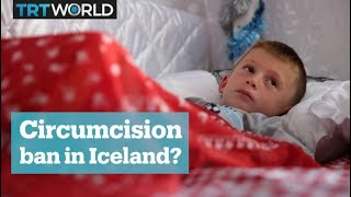 Iceland plans to ban male circumcision