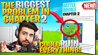 This *BIG* Problem Could RUIN Fortnite Chapter 2! (Fortnite Battle Royale Gameplay)