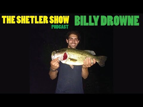 The Shetler Show podcast - BILLY DROWNE