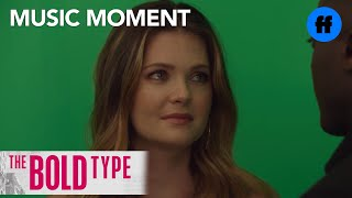 """The Bold Type   Season 1, Episode 10 Music: Halsey-""""Now or Never (R3hab Remix)""""   Freeform"""