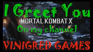 Download MK X Video For Visitors And Subscribers to: VINIGRED GAMES