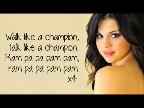 Selena Gomez - Like a Champion *LYRICS HD* NOT PITCHED