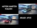 Arash AF10 VS Aston Martin Vulcan