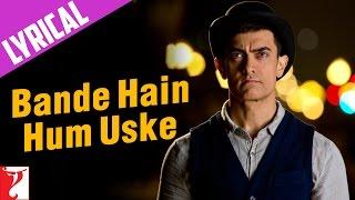 Lyrical: Bande Hain Hum Uske Song with Lyrics | DHOOM:3 | Aamir khan | Kausar Munir