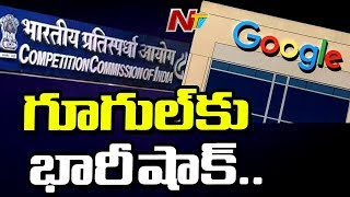 CCI Imposes Rs 136 Crore Fine on Google Company | NTV