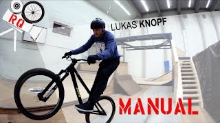 Tricktipp - How to MANUAL on  MTB|BMX von Lukas Knopf (german|deutsch) RQ