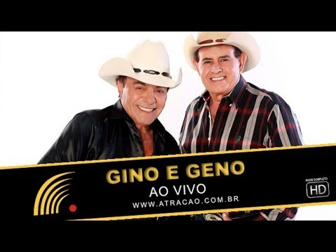 Gino & Geno - Ao Vivo - Show Completo - HD - Oficial
