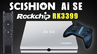 My Goodness!!! Scishion AI SE RK3399 Android TV Box - Powerful BUT!!!