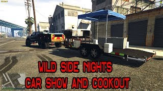 WILDSIDE NIGHTS CAR SHOW AND COOKOUT! | FIVEM