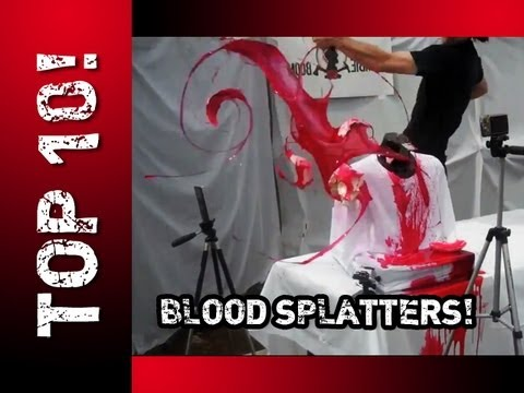 TOP TEN: BLOOD SPLATTER!