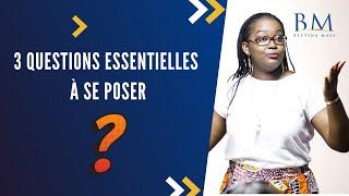 Live Facebook  - 3 questions essentielles à se poser !