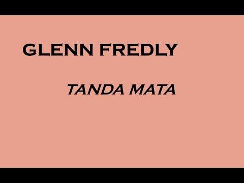 download lagu Glenn Fredly - Tanda Mata (Lyrics) gratis