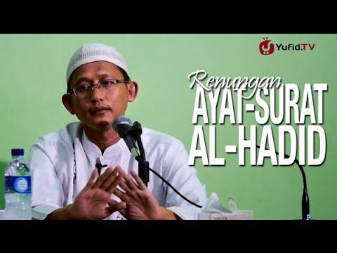 Ceramah Islam: Renungan Surat Al Hadid - Ustadz Badru Salam, Lc