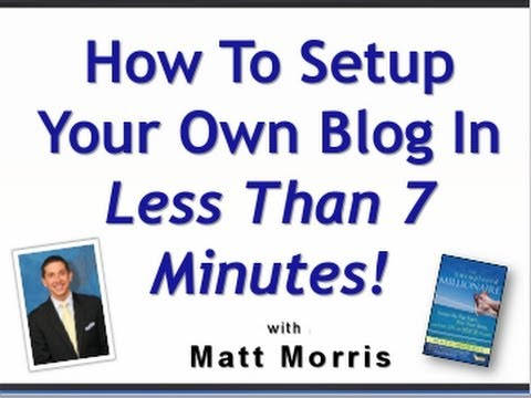 How To Setup a Blog in 7 Minutes!