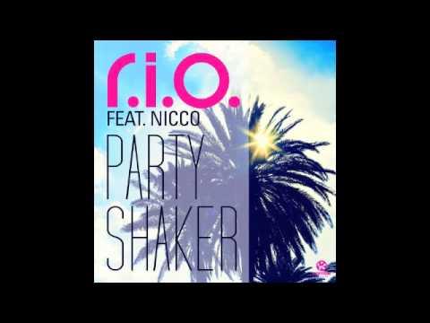 R.I.O ft. Nicco Party Shaker (Radio Edit)