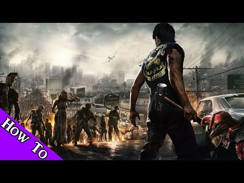 How To Install Dead Rising 3 Apocalypse Edition XaTaB Repack - Tutorial (With Links)