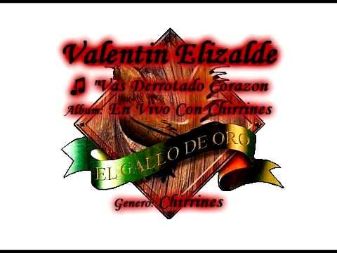 Vas Derrotado Corazon Valentin Elizalde Youtube
