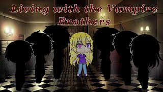 Living with the Vampire Brothers | episode 1