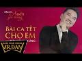 Bài Ca Tết Cho Em | Đàm Vĩnh Hưng | Lyrics Video thumbnail