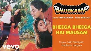 Bheega Bheega Hai Mausam - Full Song Audio   Bhookamp   Udit Narayan   Sadhana Sargam