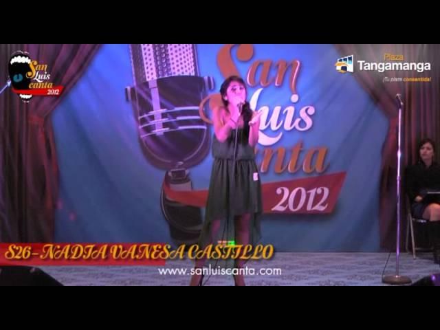 San Luis Canta 2012 - S26 NADIA VANESA CASTILLO