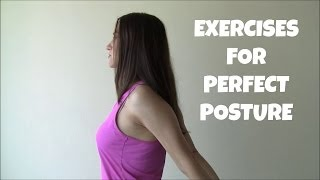 Exercises and Stretches for Perfect Posture