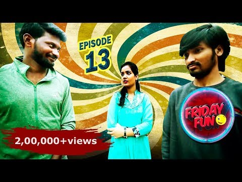 Friday Fun || Episode -13  || Two Idiots || Mahesh Vitta || Jhansi || Praneeth Sai
