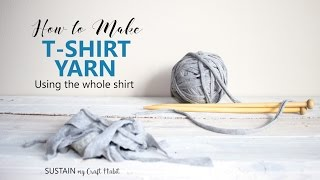 How to make T-Shirt Yarn using the Whole Shirt in a Continuous Strand