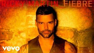 Download Lagu Ricky Martin - Fiebre (Audio) Gratis STAFABAND