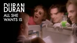 Watch Duran Duran All She Wants Is video