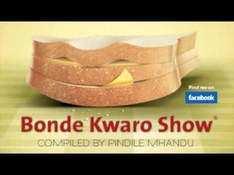 Bonde Kwaro Show Episode 1