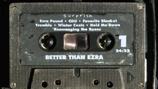 Watch Better Than Ezra Ezra Pound video