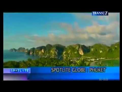 Phuket - Mutiara dari Selatan @ Spotlite Globe