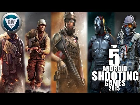 TOP 5 ANDROID SHOOTING GAMES 2015 1080HD