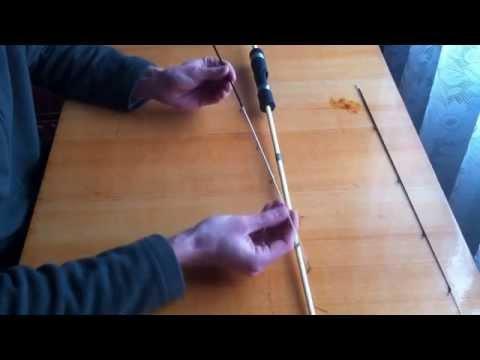 Как вклеить вершинку спиннинга своими руками 85