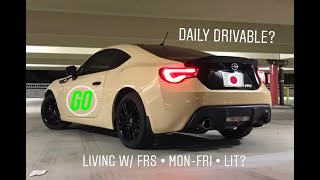 Daily Driving A Scion FRS | Good Daily Driver? |