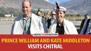 Prince William & Kate Middleton Visit Chitral
