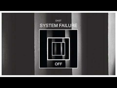Dast - System Failure - OFF147