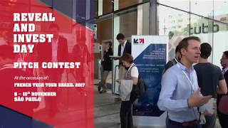 French Tech Tour BRAZIL 2017 / Pitch Contest _ Reveal & Invest Day