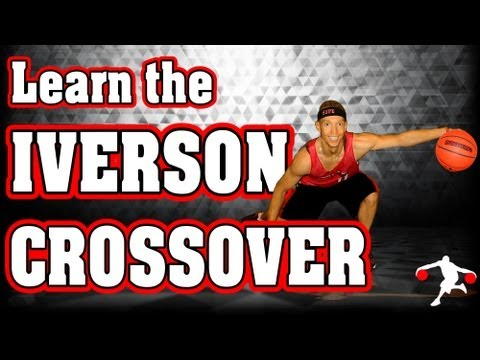 How-to do The IVERSON CROSSOVER Dribble