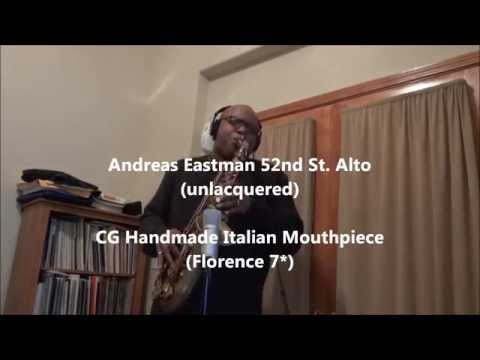 Playing the Eastman 52nd St. Alto with a contemporary RnB Sound