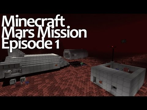 Minecraft Mars Mission - Episode 1
