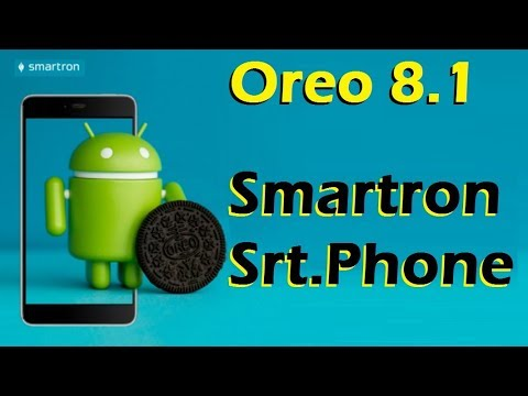 How To Install Android Oreo 8.1 in Smartron Srt Phone (Lineage OS 15.1) Update and Review