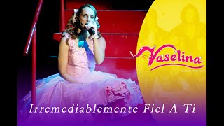Iran Castillo - Enamorada de ti (Hopelessly Devoted to You) Vaselina