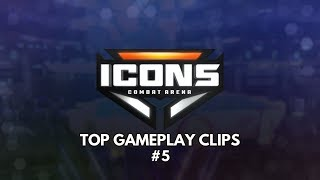 Icons: Combat Arena - Top Gameplay Clips #5